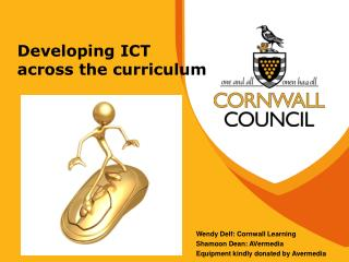 Developing ICT  across the curriculum