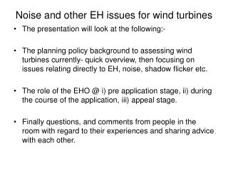 Noise and other EH issues for wind turbines