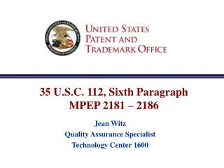 35 U.S.C. 112, Sixth Paragraph MPEP 2181 – 2186