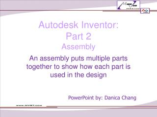 Autodesk Inventor:  Part 2 Assembly