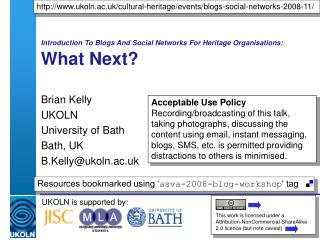 Introduction To Blogs And Social Networks For Heritage Organisations: What Next?
