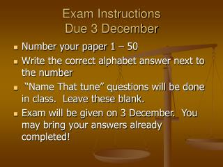 Exam Instructions Due 3 December