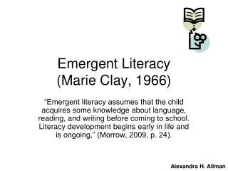 Emergent Literacy (Marie Clay, 1966)