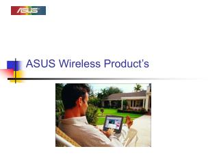 ASUS Wireless Product's