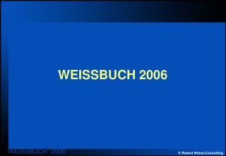 WEISSBUCH 2006