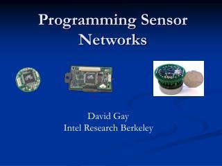 Programming Sensor Networks