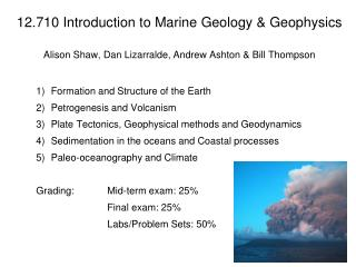 Formation and Structure of the Earth Petrogenesis and Volcanism