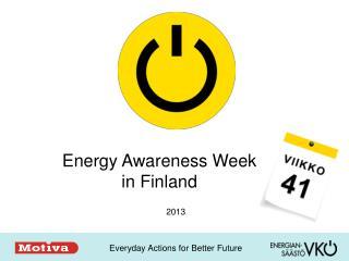 Energy Awareness  Week  in Finland