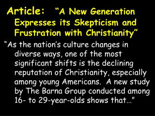"Article: ""A New Generation Expresses its Skepticism and Frustration with Christianity"""