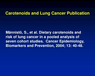 Carotenoids and Lung Cancer Publication