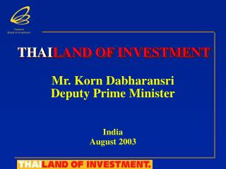 THAI LAND OF INVESTMENT