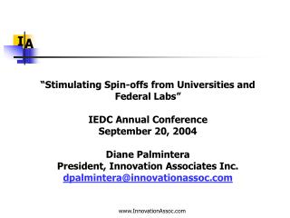 """Stimulating Spin-offs from Universities and Federal Labs"" IEDC Annual Conference"