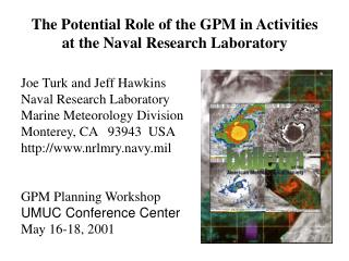 The Potential Role of the GPM in Activities at the Naval Research Laboratory