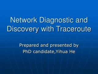 Network Diagnostic and Discovery with Traceroute
