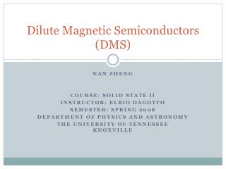 Dilute Magnetic Semiconductors (DMS)
