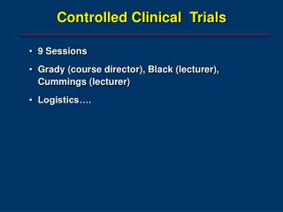 Controlled Clinical  Trials