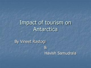 Impact of tourism on Antarctica