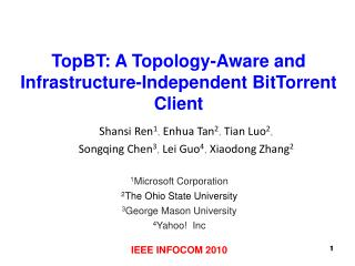TopBT: A Topology-Aware and Infrastructure-Independent BitTorrent Client