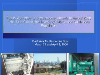 California Air Resources Board March 28 and April 3, 2006