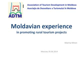 Moldavian experience in promoting  rural  tourism projects