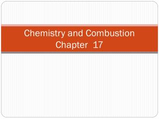 Chemistry and Combustion Chapter  17