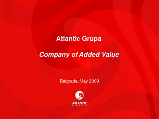 Atlantic Grupa Company of Added Value