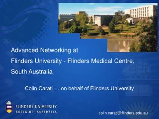 Advanced Networking at  Flinders University - Flinders Medical Centre,  South Australia