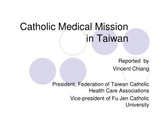 Catholic Medical Mission  in Taiwan