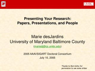 Presenting Your Research: Papers, Presentations, and People