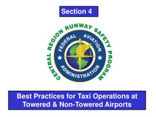 Best Practices for Taxi Operations at Towered & Non-Towered Airports