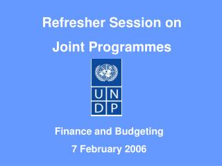 Refresher Session on  Joint Programmes