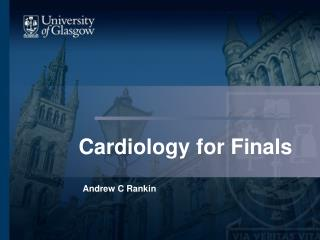 Cardiology for Finals