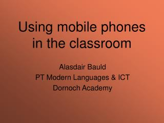 Using mobile phones in the classroom