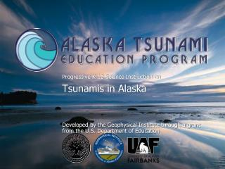 Progressive K-12 Science Instruction on Tsunamis in Alaska