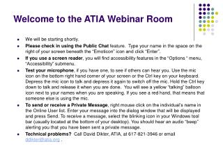 Welcome to the ATIA Webinar Room
