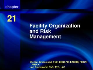 Facility Organization and Risk Management
