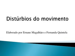 Distúrbios do movimento