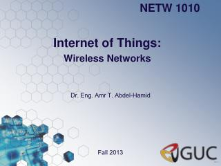 Internet of Things: Wireless Networks