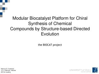 Biocatalysis at our Facilities Where  three key components meet...
