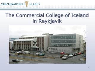 The Commercial College of Iceland in Reykjavik