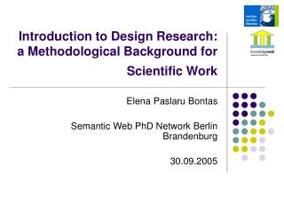 Introduction to Design Research:  a Methodological Background for Scientific Work