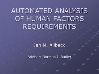 AUTOMATED ANALYSIS OF HUMAN FACTORS REQUIREMENTS