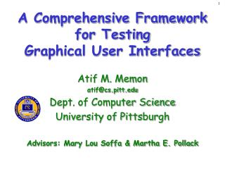 A Comprehensive Framework  for Testing  Graphical User Interfaces
