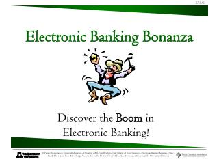 Discover the  Boom  in  Electronic Banking!