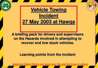 Vehicle Towing Incident  27 May 2003 at Hawqa