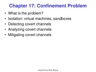 Chapter 17: Confinement Problem