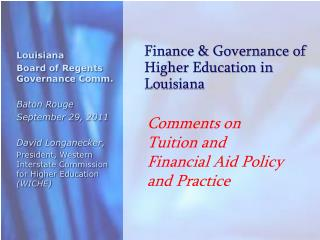 Finance & Governance of Higher Education in Louisiana