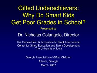 Gifted Underachievers: Why Do Smart Kids  Get Poor Grades in School?