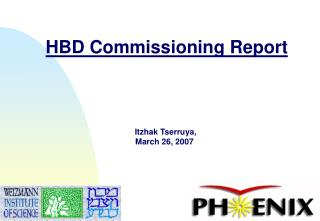 HBD Commissioning Report