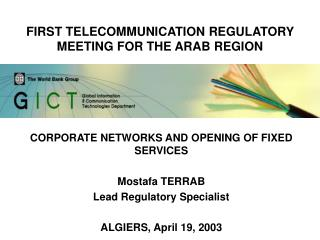 FIRST TELECOMMUNICATION REGULATORY MEETING FOR THE ARAB REGION